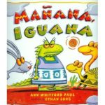 Children's Audiobook 'Mañana Iguana' Narrated by Rosi and Brian Amador