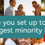 Are You Set Up to Reach the Largest Minority in the US? Here are some things to keep in mind in 2020!