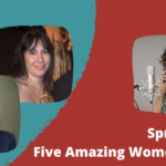 Spreading Positivity: Five Amazing Women Who Inspire Me